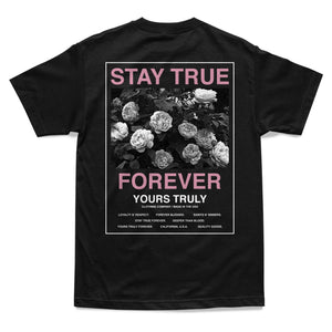 Stay True Forever Roses Tee - Black - Yours Truly Clothing
