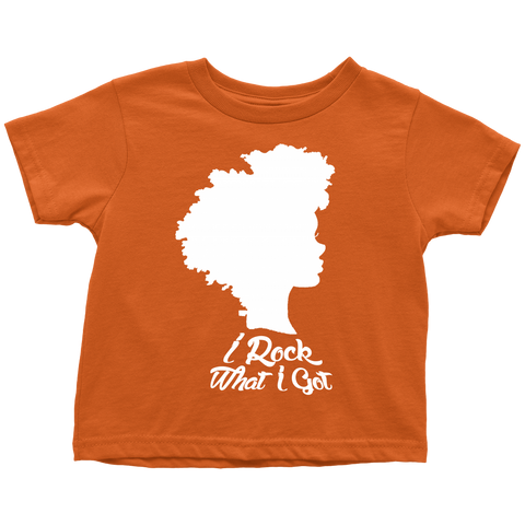 I Rock What I Got Toddler Tee
