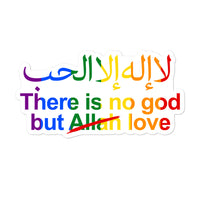 There is no god but love stickers