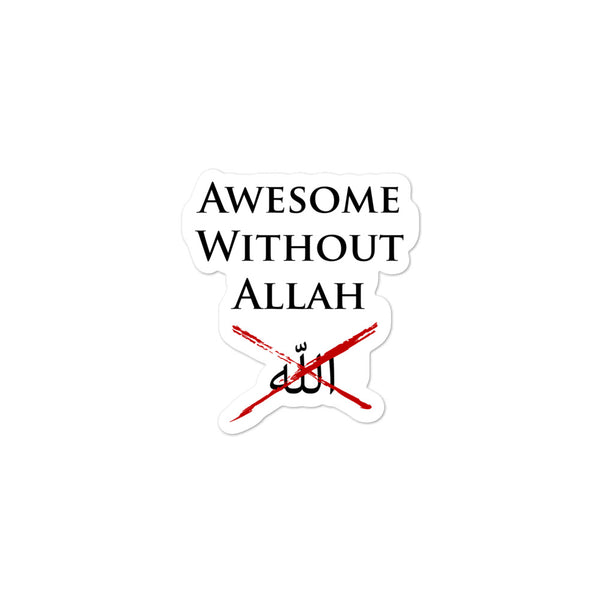 Awesome Without Allah stickers