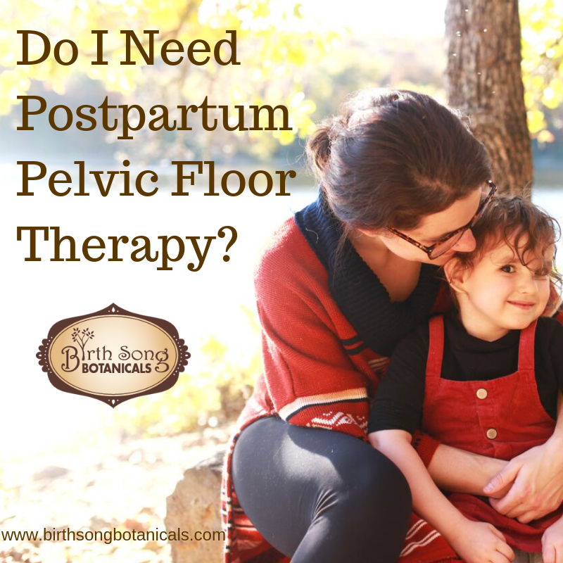 Do I Need Postpartum Pelvic Floor Therapy?