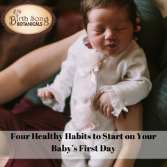 Four Healthy Habits to Start on Your Baby's First Day