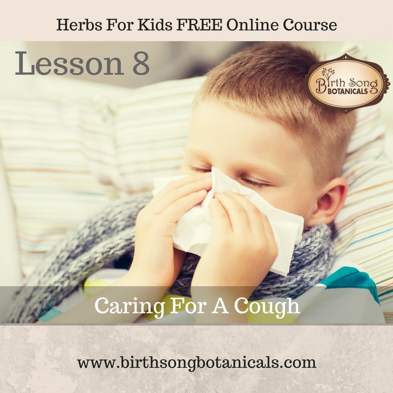 LESSON 8- Caring For A Cough