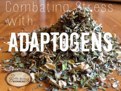 Combating Stress with Adaptogens