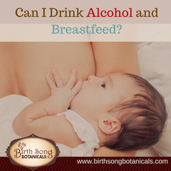 Can I Drink Alcohol and Breastfeed?