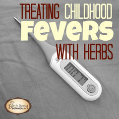 Treat Childhood Fevers with Herbs