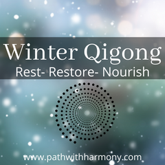 Winter Qigong- Embrace the Yin