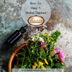 How to Make A Herbal Tincture
