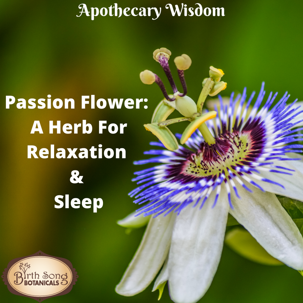 Passion Flower: A Herb For Relaxation And Sleep