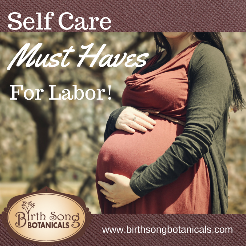 Self Care Must Haves for Labor