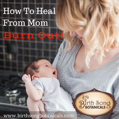 How to heal from mom burn out