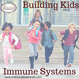 Building Kids immune systems