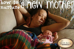how to nurture a new mom