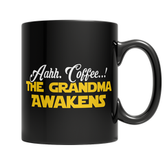 Limited Edition - Aahh Coffee..! The Grandma Awakens - YouareUnique - 2