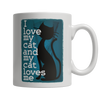 Limited Edition -I Love My Cat And My Cat Loves Me - YouareUnique - 2