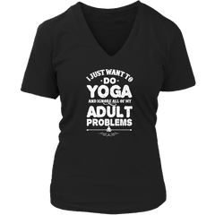 Limited Edition - I Just Want To Do Yoga And Ignore All Of My Adult Problems - YouareUnique - 9