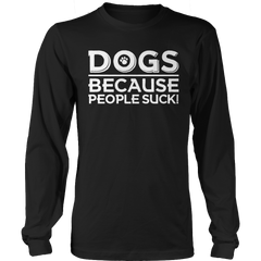 Limited Edition - DOGS because People Suck! - YouareUnique - 3