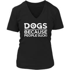 Limited Edition - DOGS because People Suck! - YouareUnique - 5