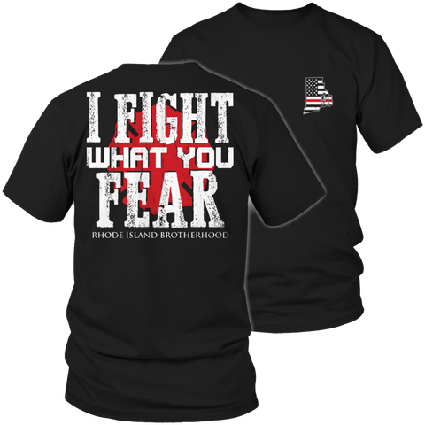 Limited Edition Firefighters - I fight what you fear Rhode Island Brotherhood - YouareUnique - 1