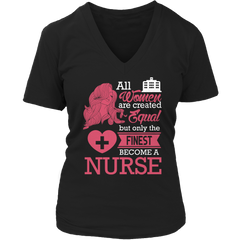 Limited Edition - All Women Are Created Equal But The Finest Become A Nurse - YouareUnique - 5