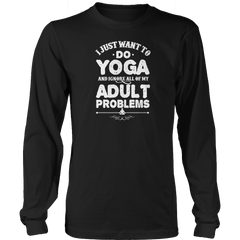 Limited Edition - I Just Want To Do Yoga And Ignore All Of My Adult Problems - YouareUnique - 5