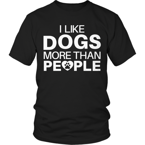 Limited Edition - I Like Dogs More Than People - YouareUnique - 1