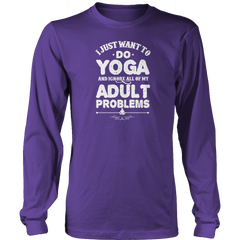 Limited Edition - I Just Want To Do Yoga And Ignore All Of My Adult Problems - YouareUnique - 6