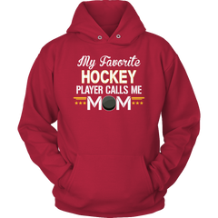 Limited Edition - My Favorite Hockey Player Calls Me Mom - YouareUnique - 10