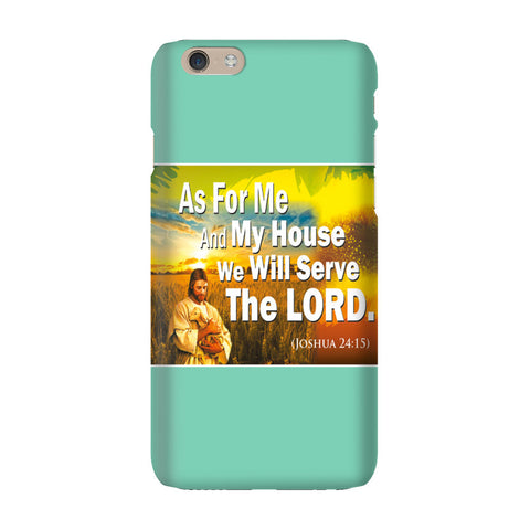 "Phone case ""As for me and my house we will serve the Lord"""