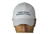 Make Trump Bankrupt Again Hat - Hat - The Resistance