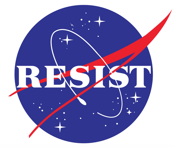 NASA Resist Bumper Sticker - Bumper Sticker - The Resistance