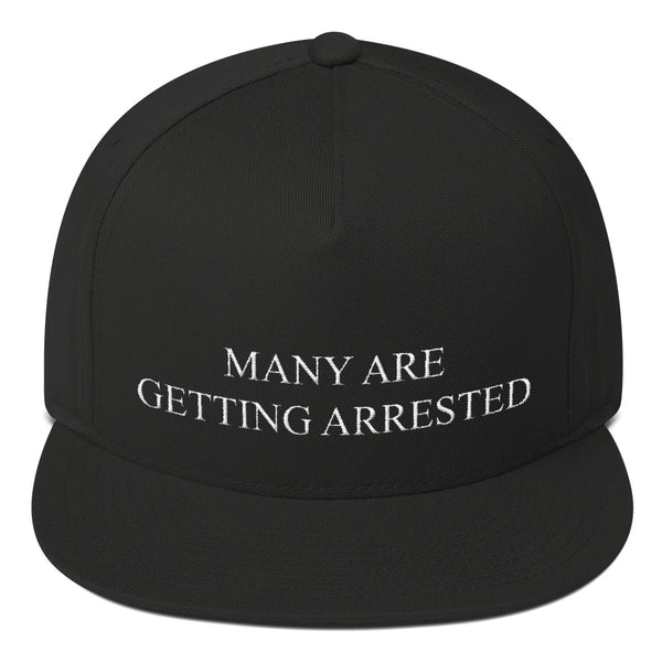 Many Are Getting Arrested Hat - Hat - The Resistance