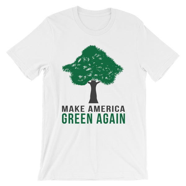 Make America Green Again Unisex short sleeve t-shirt - T-Shirt - The Resistance