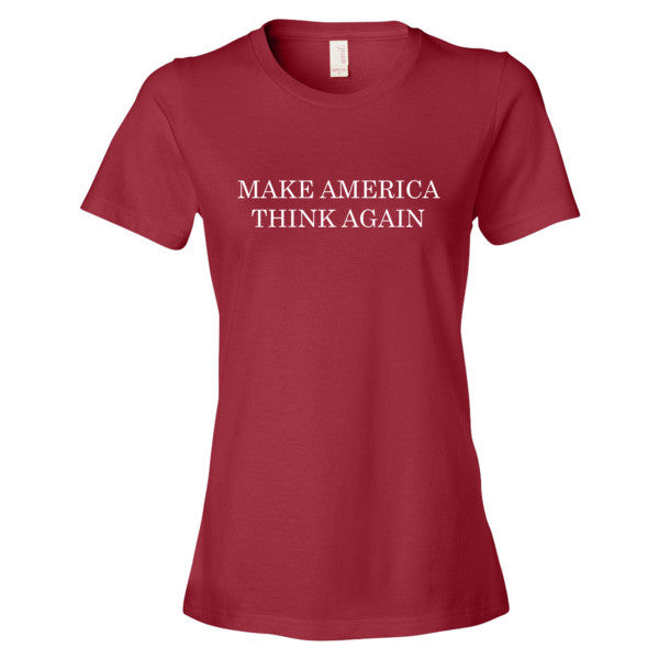 Make America Think Again Women's T-shirt - T-Shirt - The Resistance