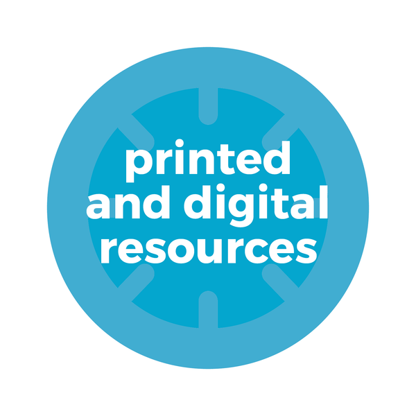 Printed and Digital Resources