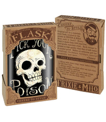 The PICK YOUR POISON Stainless Steel Flask
