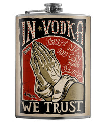 The IN VODKA WE TRUST Stainless Steel Flask
