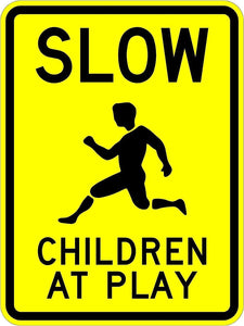 Slow Children at Play Signs - Municipal Supply & Sign Co.
