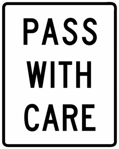 BR4-2-Pass With Care Sign - Municipal Supply & Sign Co.
