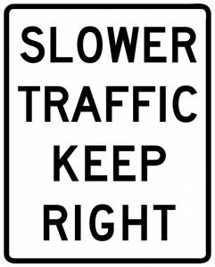 BR4-3-Slower Traffic Keep Right Sign - Municipal Supply & Sign Co.