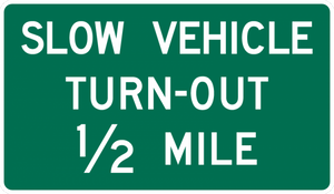 D17-7-Slow Vehicle Turn-Out XX Miles Sign - Municipal Supply & Sign Co.
