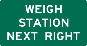 D8-2-Weigh Station Next Right Sign - Municipal Supply & Sign Co.