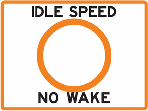 Idle Speed No Wake Sign - Municipal Supply & Sign Co.