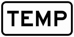 M4-7a-Temporary Sign