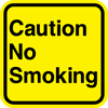 Caution No Smoking Sign - Municipal Supply & Sign Co.
