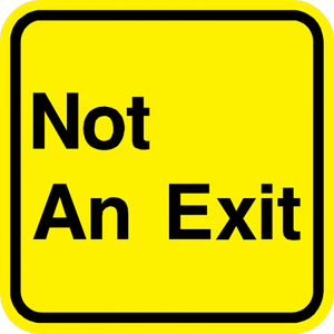 Not An Exit Sign - Municipal Supply & Sign Co.