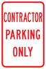 PS-12-Contractor Parking Only Sign - Municipal Supply & Sign Co.