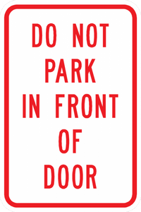 PS-16-Do Not Park In Front Of Door Sign - Municipal Supply & Sign Co.