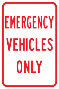 PS-17-Emergency Vehicles Only Sign - Municipal Supply & Sign Co.