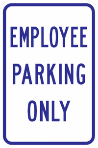 PS-18-Employee Parking Only Sign - Municipal Supply & Sign Co.